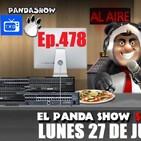 EL PANDA SHOW Ep. 478 LUNES 27 DE JULIO 2020