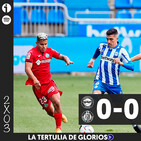 Glorioso Play 2x03 | Tertulia del Alavés 0-0 Getafe