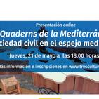 Quaderns de la Mediterránia: 'La sociedad civil en el espejo mediterráneo'