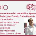 Episodio 145: Cáncer como enfermedad metabólica, ayunos, cetosis y nuevos tratamientos, con Ernesto Prieto Gratacós