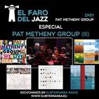 El Faro del Jazz - 2x01 - Pat Metheny Group (Parte 3)
