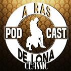 A Ras De Lona #129: WWE Roadblock End of the Line