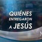 Prédica del pastor Emilio Agüero - Quiénes entregaron a Jesús