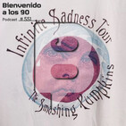 Programa 551 - The Smashing Pumpkins - Infinite Sadness Tour