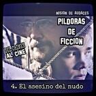 04. MDA - Pildoras de Ficcion - El asesino del nudo