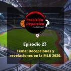Decepciones y revelaciones en la MLB 2020