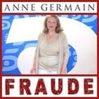 Anne Germain; Infiltrados, trampas y ganchos con olor a fraude.