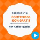 Cómo conseguir contenido gratis y automatizar RRSS, con Xabier Iglesias - #18 CW Podcast