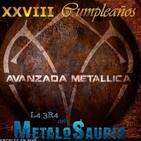 Cumpleaños 18 de la Avanzada Metallica - La Era del MetaloSaurio (Edicion 333)