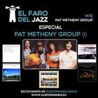 El Faro del Jazz - 1x16 - Pat Metheny Group (Parte 1)