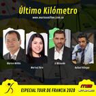 Último Kilómetro - Especial Tour de Francia - Septiembre 17 - 2020