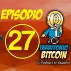 Episodio 27 - Bitcoin llegando a valores de recuperación y novedades del CIBTC