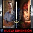NUEVA DIMENSIÓN - Leyendas Artúricas con Jesus Callejo - NOTICIAS - Marte; El Molusco Ming con J.M.Nieves