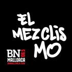 El Mezclismo en BN Mallorca 16