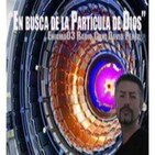 Enigma03- En busca de la partícula de Dios (11-2-2011)
