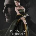 T3x19 Tras la Imagen/BSOs: Phantom Thread