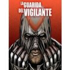 LGDVigilante 1x03 Especial 'Marvel post-vacacional'