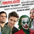 [RUMORES]-Robert Pattison en Star Wars, Henry Cavill vuelve como Superman o como Arthas, Joker 2 y 3