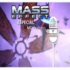 MG Podcast 1x12 - Especial MASS EFFECT y análisis Mass Effect 3