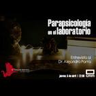 EDI 2x30 - Parapsicología en el laboratorio. Entrevista al Dr. Alejandro Parra