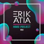 Erik Atia #65 Hard Project 6th Edition Mix