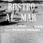 Rostro al Mar (1951) #Drama #GuerraCivilEspañola #peliculas #audesc #podcast
