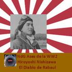 NdG Ases de la WW2_09 Nishizawa, El Diablo de Rabaul