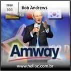 TPBR 303 - Trabalhar para Atingir Resultados - Bob Andrews