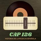 Programa 126 de Historia de la Música Española
