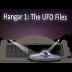 Hangar 1: Archivos extraterrestres (2014) Cap 7 - Zonas Calientes