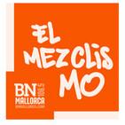 El Mezclismo en BN Mallorca 26