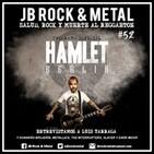 JB Rock & Metal #52. Entrevista a Hamlet (Luis Tárraga)