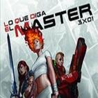 Lo Que Diga el Master 3x01