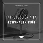 #2x03 Introducción a la psico-nutrición con Berni Vert