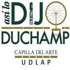 Así lo dijo Duchamp No. 133 (1/3)