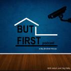 But First BB Season 22: Episode 0