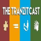 TranZitcast Episode 37: Tiredcast