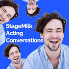 Episode 5: Luke Mullins: Staying inspired as an actor