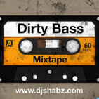 Dirty Bass Mixtape Vol 8 - Sunshine Mellow