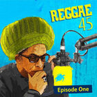 Don Letts and Turtle Bay present Reggae 45 - A Notting Hill Carnival Special