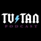 TV Tan 0230: Feel the Heat!