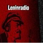 Leninradio, emisión número 4. Monográfico sobre represión.