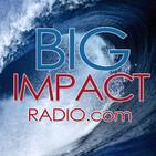 Big Impact Ep. 76 - Deaf, Blind Adventurer Bill Barkeley