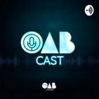 OAB Cast Alagoas - Episódio 2 - 18/09