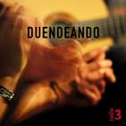 Duendeando - Clásicos y evolucionando - 25/07/20