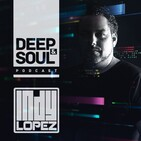 Deep & Soul Podcast Ep 242