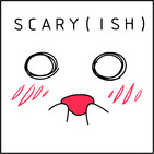 Scary(ish) - Ep 50: The Selkie & Spontaneous Human Combustion