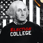 Constitutional Convention and Electoral College | Episode #002 | Election College: United States Presidential Electio...