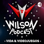 Wilson Podcast 175 - Noticias que nada tienen que ver con videojuegos