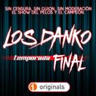 LOS DANKO 7x10 - Orinales a Pedales